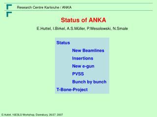 Status of ANKA