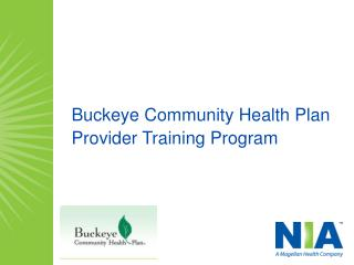 Buckeye Community Health Plan  Provider Training Program