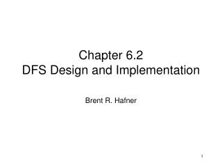 Chapter 6.2 DFS Design and Implementation