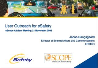 User Outreach for  e Safety