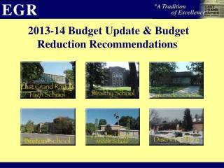 2013-14 Budget Update & Budget Reduction Recommendations