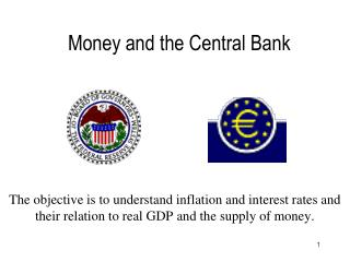 Money and the Central Bank