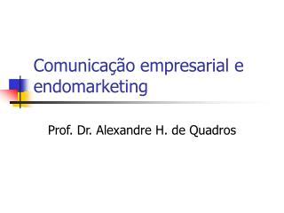 Comunicação empresarial e endomarketing