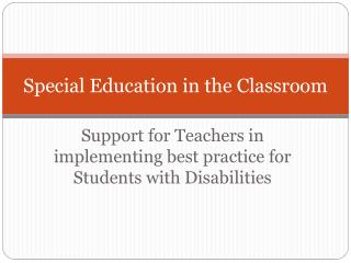 Special Education in the Classroom