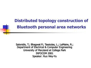 Distributed topology construction of     Bluetooth personal area networks