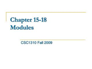 Chapter 15-18 Modules