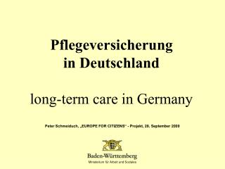 Pflegeversicherung in Deutschland long-term care in Germany