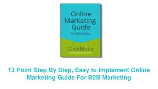 Online Marketing Guide For B2B Marketing