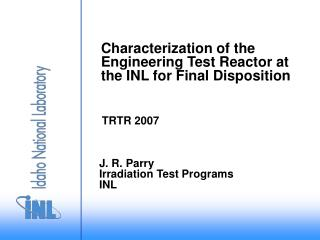 Characterization of the Engineering Test Reactor at the INL for Final Disposition