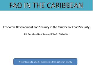 Economic Development and Security in the Caribbean: Food Security