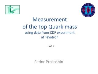 Measurement  of the Top Quark mass  using data from CDF experiment at Tevatron