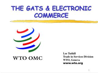 THE GATS & ELECTRONIC COMMERCE
