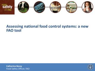 Assessing national food control systems: a new FAO tool