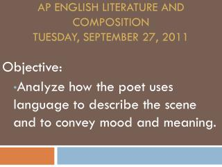 AP English Literature and Composition Tuesday, September 27, 2011