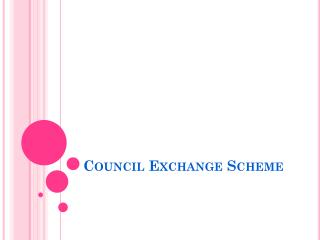 Council Exchange Scheme