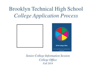 Brooklyn Technical High School  College Application Process