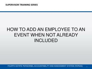 SUPERVISOR TRAINING SERIES