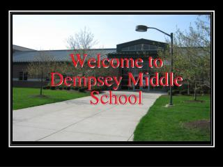 Welcome to Dempsey Middle School