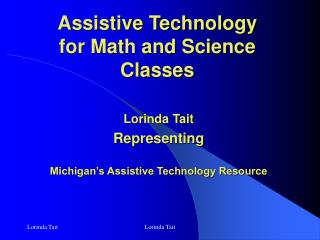 Assistive Technology  for Math and Science Classes