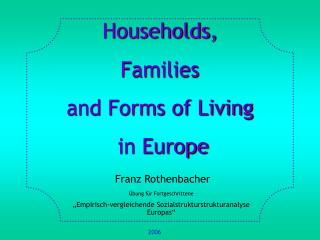Households, Families and Forms of Living   in Europe