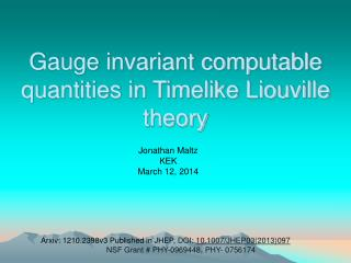 Gauge invariant computable quantities in Timelike Liouville theory