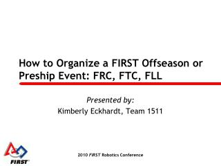 How to Organize a FIRST Offseason or Preship Event: FRC, FTC, FLL