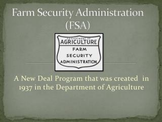 Farm Security Administration (FSA)