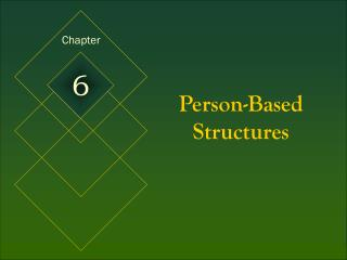 Person-Based Structures