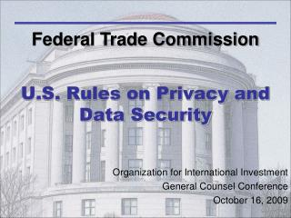 U.S. Rules on Privacy and Data Security
