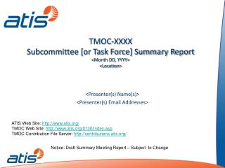 TMOC-XXXX Subcommittee [or Task Force] Summary Report <Month DD, YYYY> <Location>