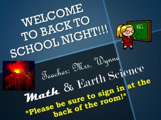 WELCOME  TO BACK TO SCHOOL NIGHT!!!