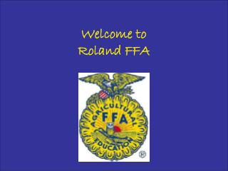 Welcome to  Roland FFA