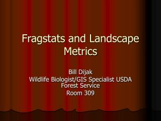 Fragstats and Landscape Metrics