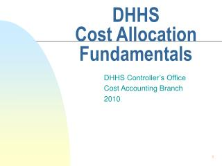 DHHS  Cost Allocation Fundamentals