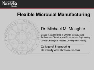 Flexible Microbial Manufacturing
