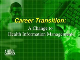 Career Transition: