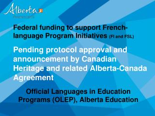 Official Languages in Education Programs (OLEP), Alberta Education