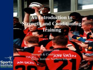 An Introduction to Strength and Conditioning Training