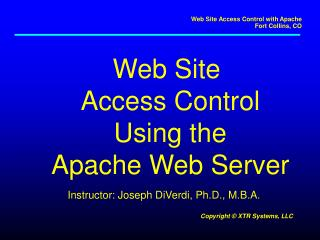 Web Site  Access Control Using the Apache Web Server