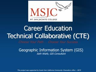 Career Education  Technical Collaborative (CTE)