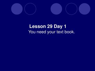 You need your text book.