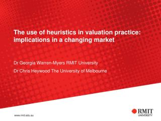 The use of heuristics in valuation practice: implications in a changing market