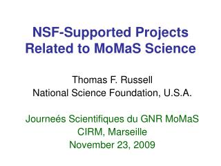 NSF-Supported Projects Related to MoMaS Science