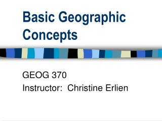 Basic Geographic Concepts