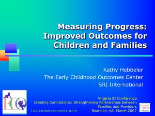 Measuring Progress: Improved Outcomes for Children and Families