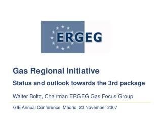 GIE Annual Conference, Madrid, 23 November 2007