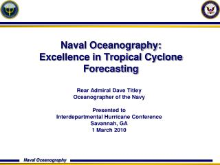 Naval Oceanography:  Excellence in Tropical Cyclone Forecasting