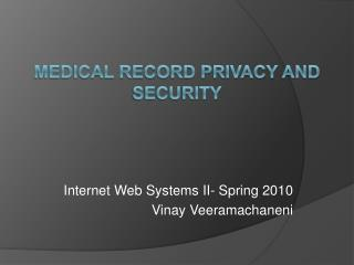 Medical record privacy and security