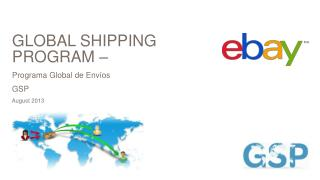 GLOBAL SHIPPING PROGRAM –  Programa  Global de  Envíos