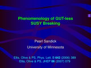 Phenomenology of GUT-less SUSY Breaking